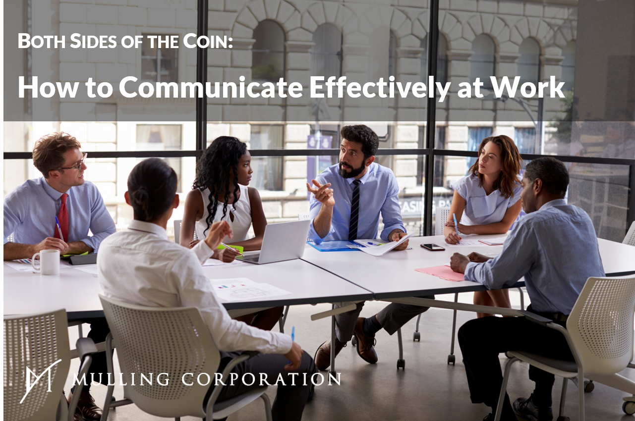 BOTH SIDES OF THE COIN: How to Communicate Effectively at Work