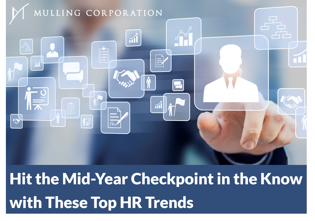 Hit the Mid-Year Checkpoint in the Know with These Top HR Trends