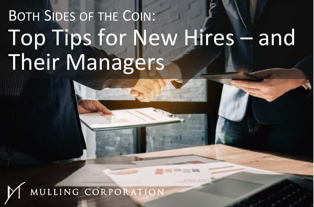 Both Sides of the Coin: Top Tips for New Hires – and Their Managers