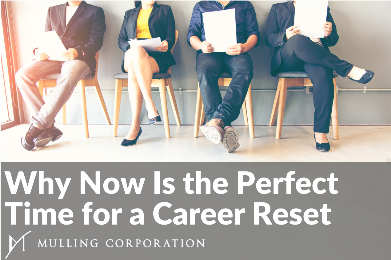 Why Now Is the Perfect Time for a Career Reset