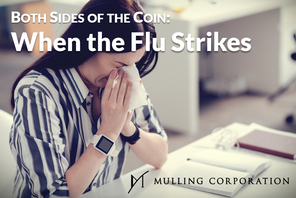 BOTH SIDES OF THE COIN: When the Flu Strikes