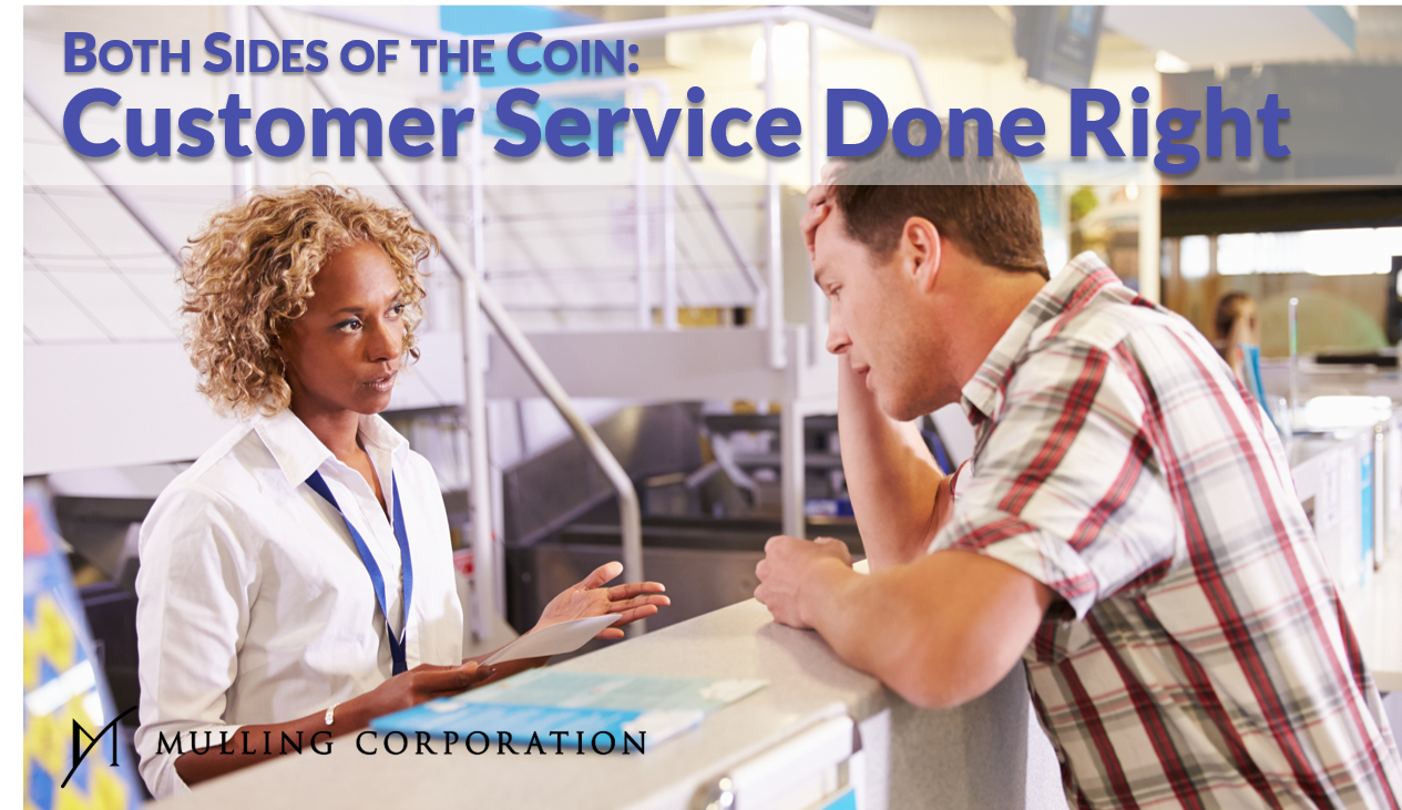 BOTH SIDES OF THE COIN: Customer Service Done Right