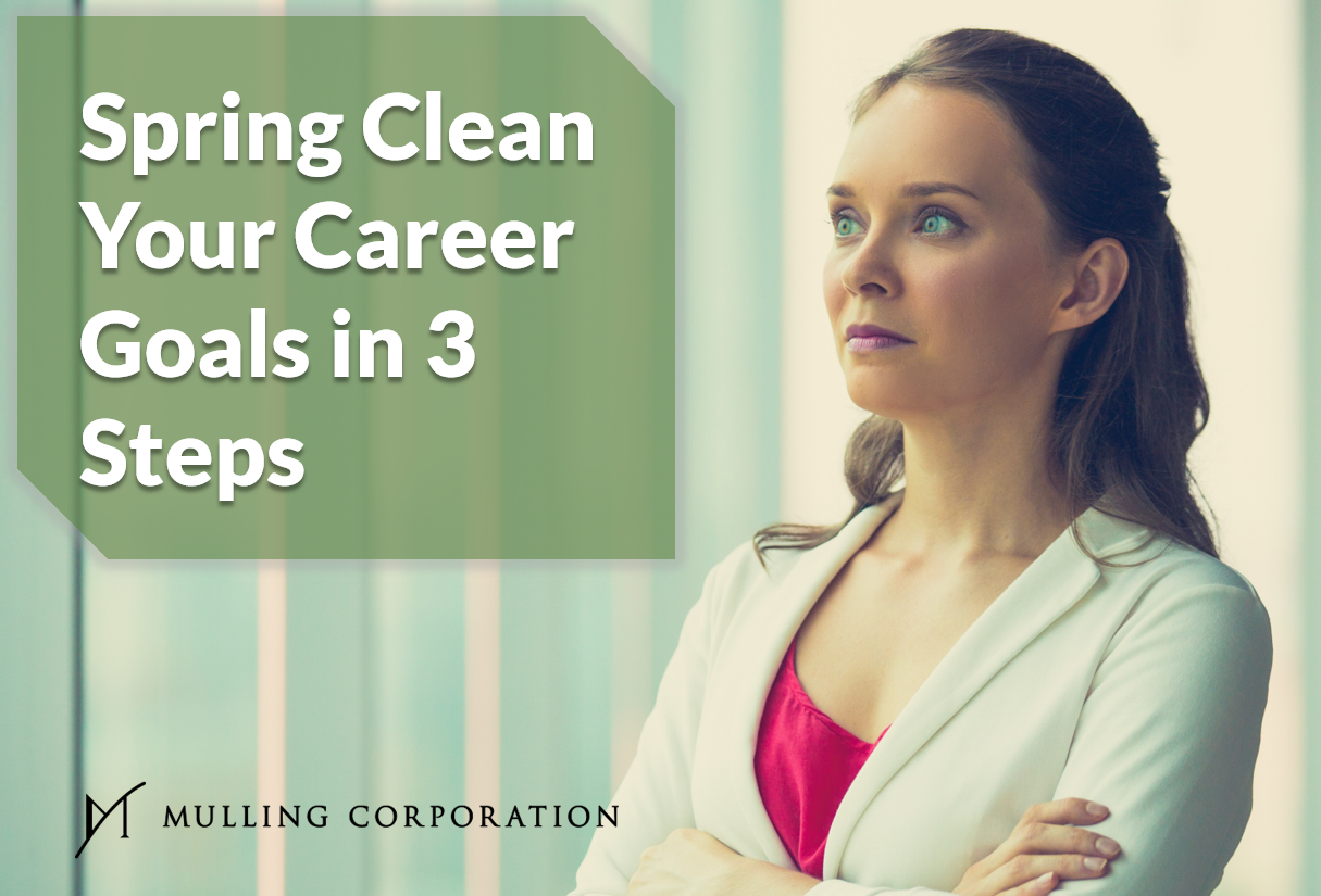 Spring Clean Your Career Goals in 3 Steps