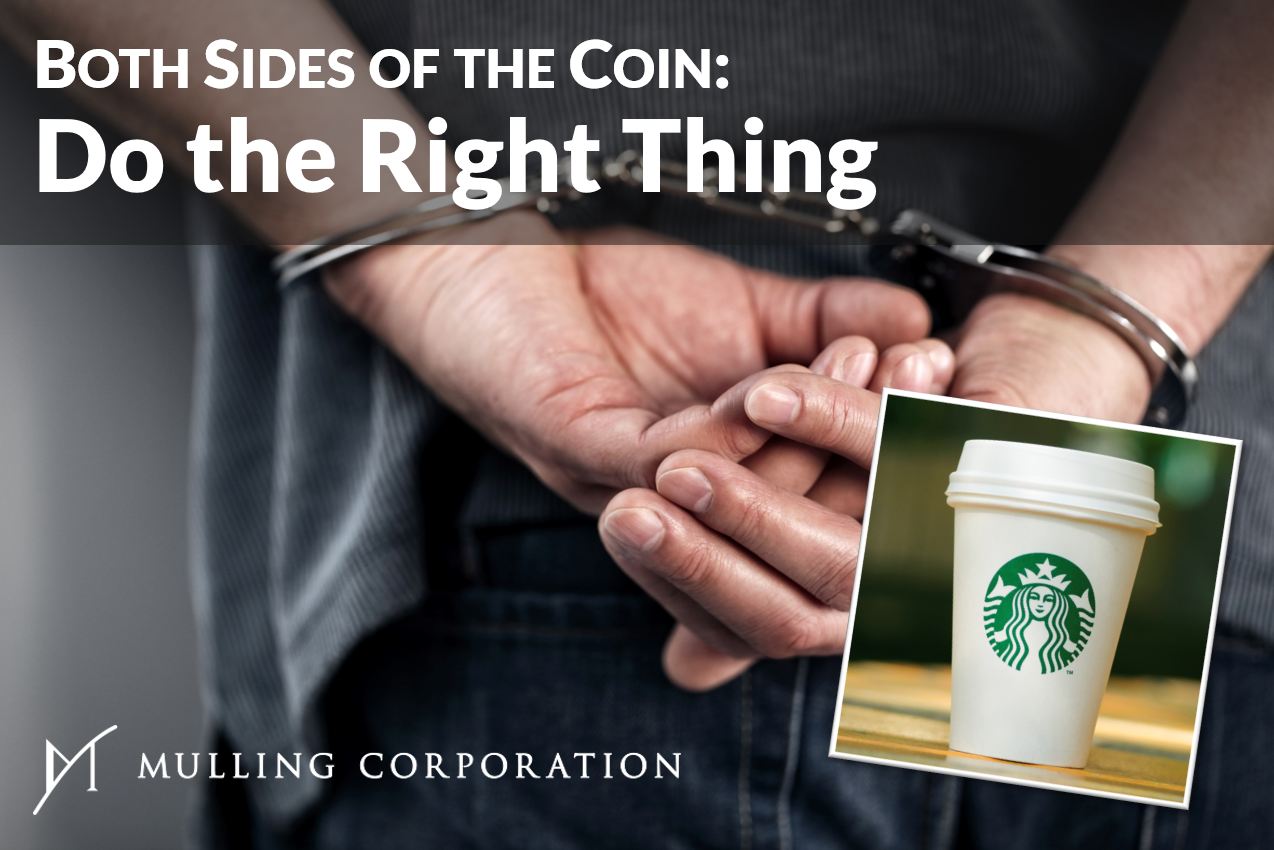 BOTH SIDES OF THE COIN: Do the Right Thing