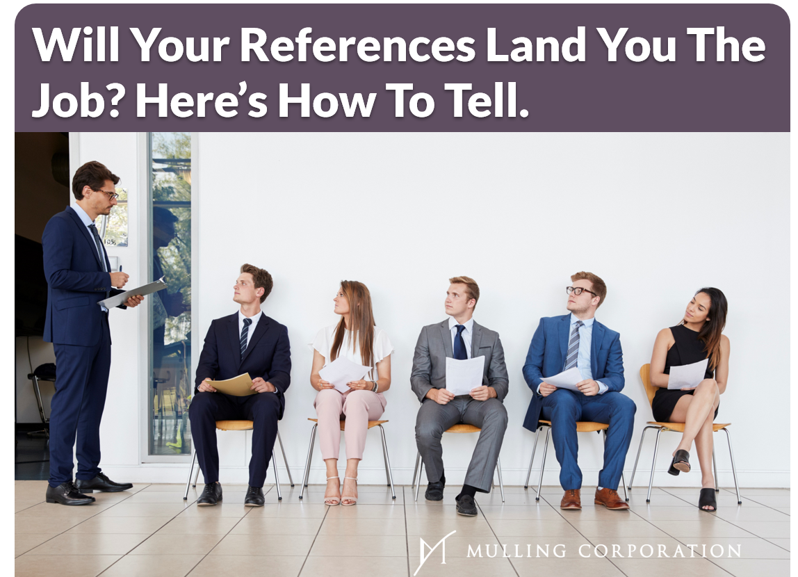 Will Your References Land You The Job? Here's How To Tell